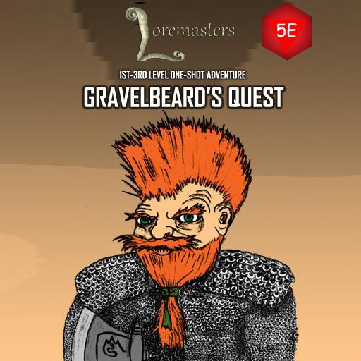 Gravelbeard's Quest