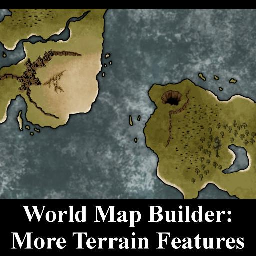World Map Builder: More Terrain Features