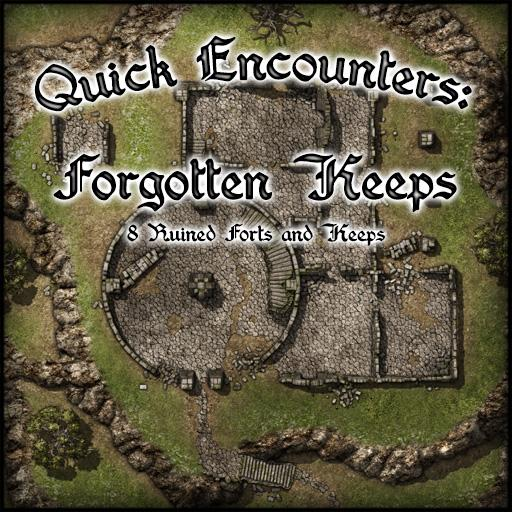 Quick Encounters: Forgotten Keeps