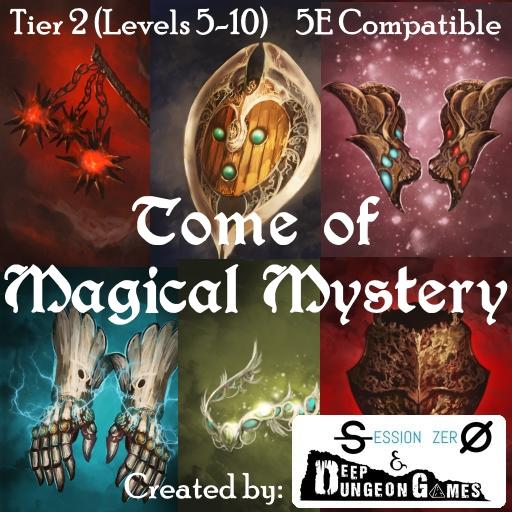 Tome of Magical Mystery Tier 2