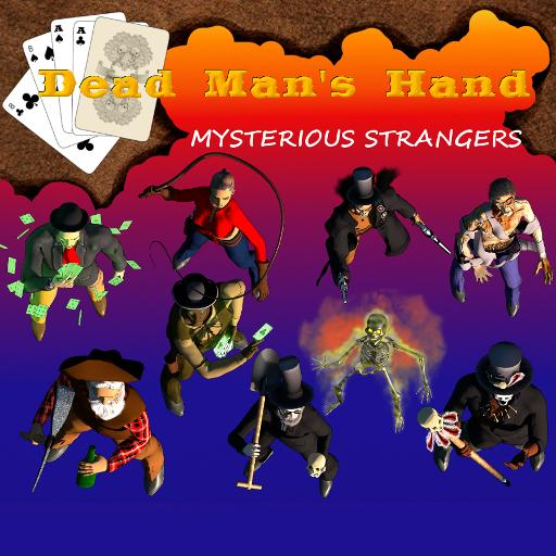 Dead Man's Hand - Mysterious Strangers
