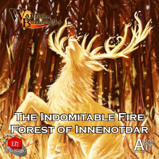 WotBS: The Indomitable Fire Forest of Innenotdar