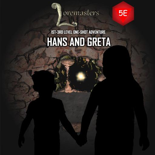 Hans and Greta