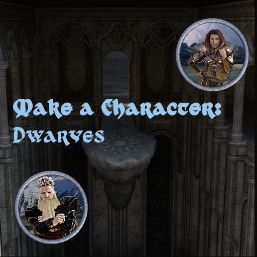 Make A Character: Dwarves