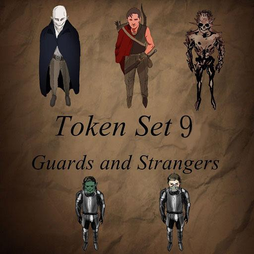 Token Set # 9 Guards and Strangers