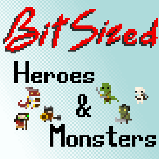 Bit Sized Heroes and Monsters