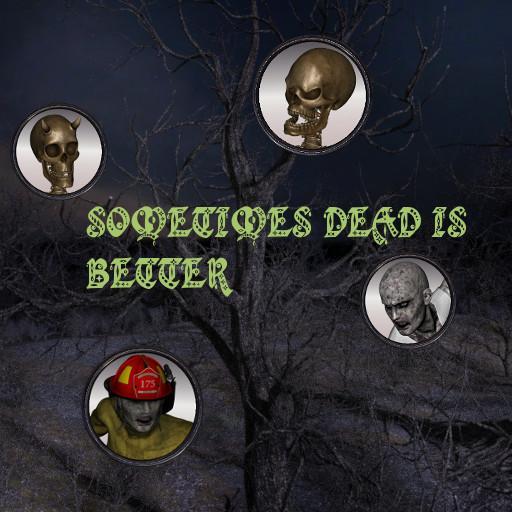 Sometimes Dead is Better: Undead Set 2