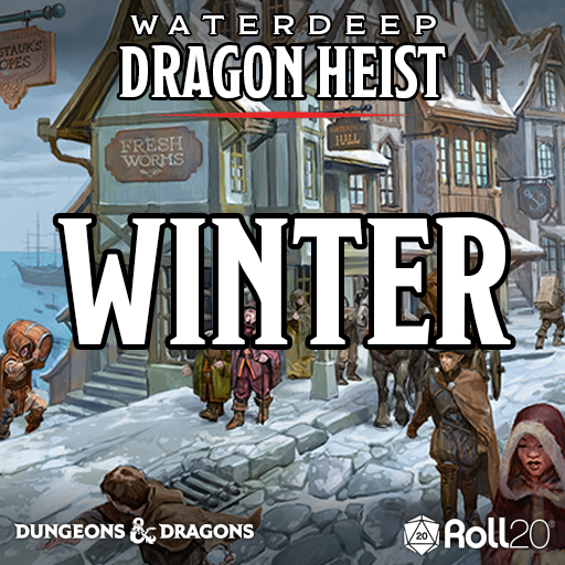 Waterdeep: Dragon Heist (Winter)