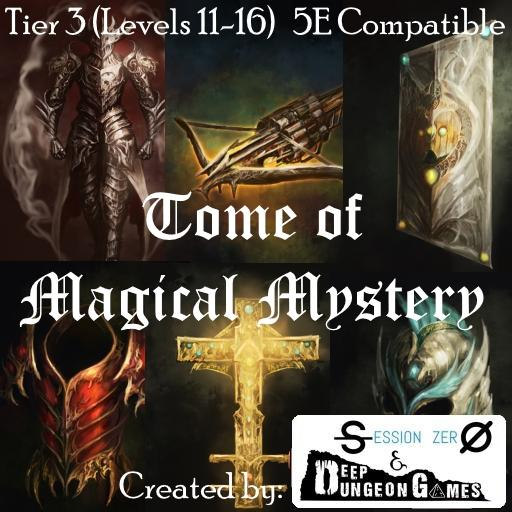 Tome of Magical Mystery Tier 3