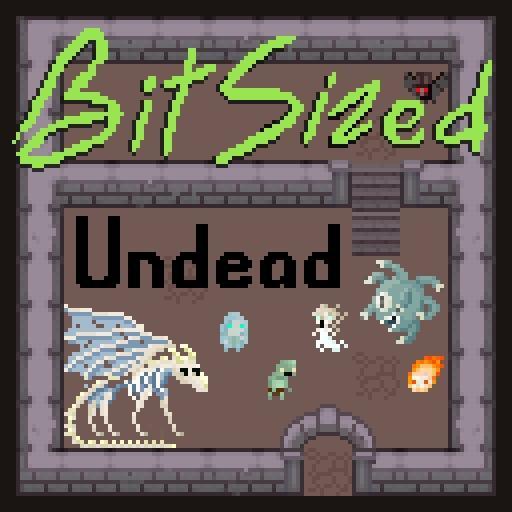 Bit Sized Undead