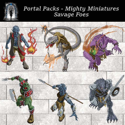 Portal Packs - Mighty Miniatures - Savage Foes