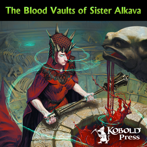 Eldritch Lairs: Blood Vaults of Sister Alkava