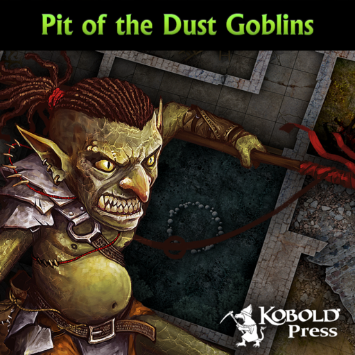 Eldritch Lairs: Pit of the Dust Goblins