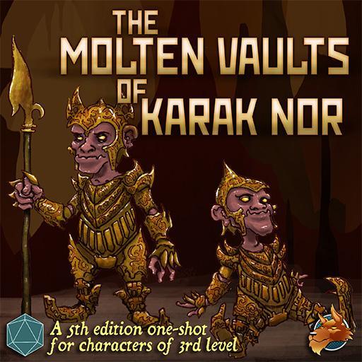 The Molten Vaults of Karak Nor