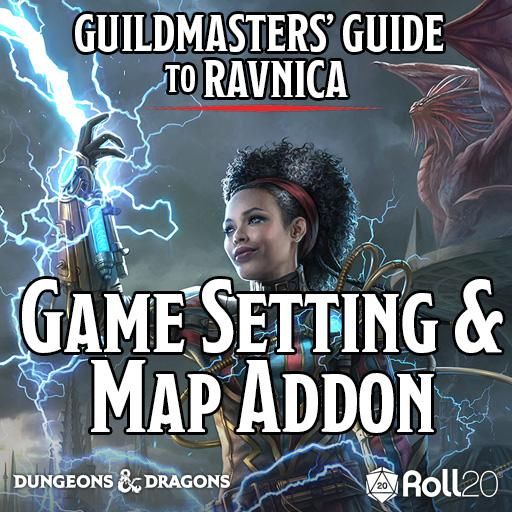 Guildmasters' Guide to Ravnica (Game Setting & Map Addon)