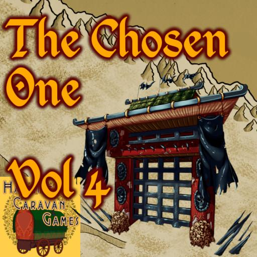 The Chosen One - Vol 4 5E Into the Desert
