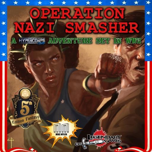 Operation: Nazi Smasher (5E; Charity Product)