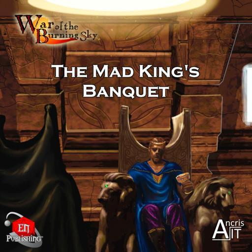 WotBS: The Mad King's Banquet