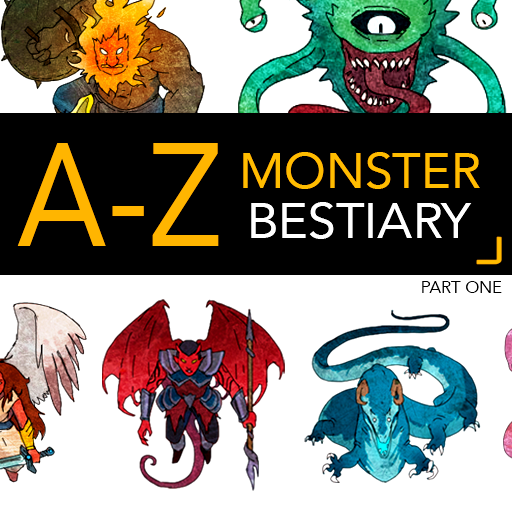 A-Z Monster Bestiary Part One