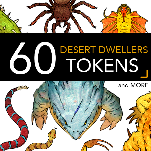 60 Desert Dweller Tokens and More