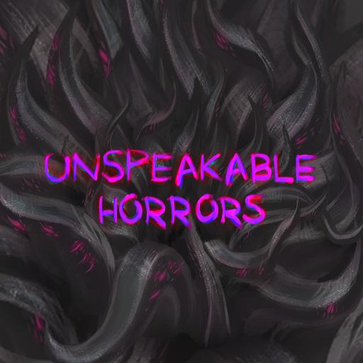 Unspeakable Horrors