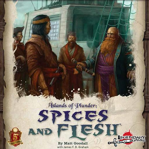 Islands of Plunder #1: Spices and Flesh