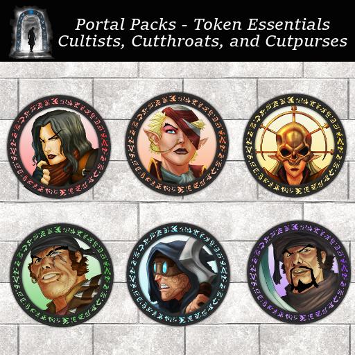 Portal Packs - Token Essentials - Cultists, Cutthroats, and Cutpurses
