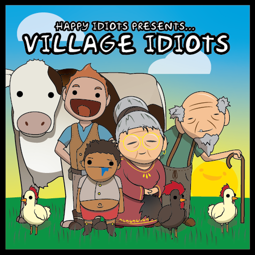 Happy Village Idiots