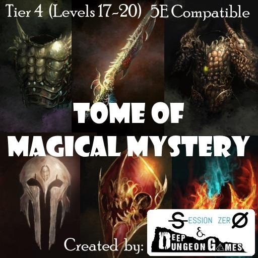 Tome of Magical Mystery Tier 4