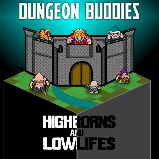 Dungeon Buddies Fantasy Tokens - Highborns & Lowlifes