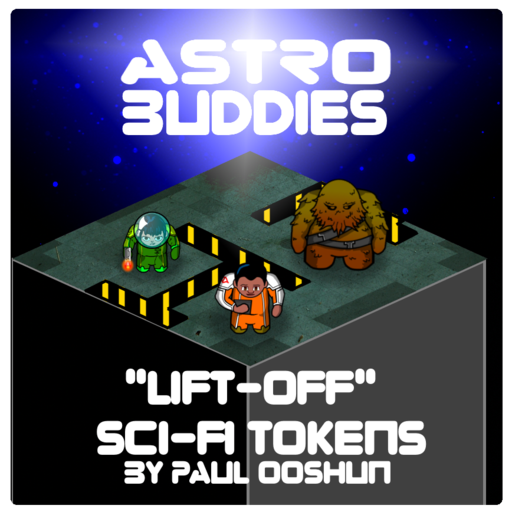 "Astro Buddies - Sci-Fi Tokens ""Lift-Off"""