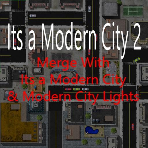 Its a Modern City 2