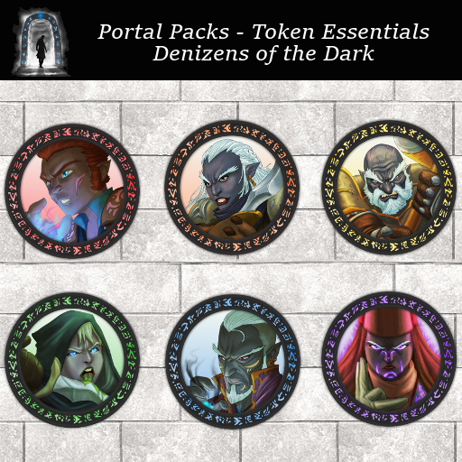 Portal Packs - Token Essentials - Denizens of the Dark