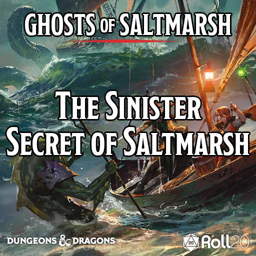 Ghosts of Saltmarsh (The Sinister Secret of Saltmarsh)