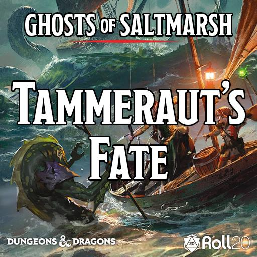 Ghosts of Saltmarsh (Tammeraut's Fate)