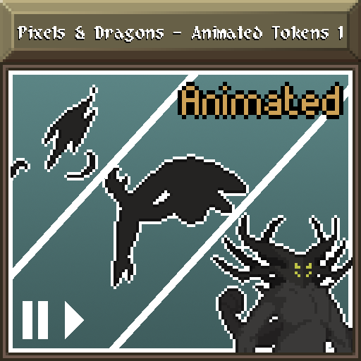 Pixels and Dragons - Animated Tokens 1