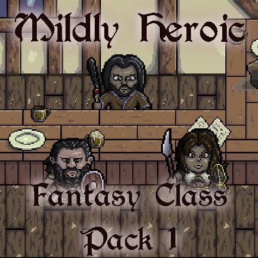 Mildly Heroic - Fantasy Class Pack 1