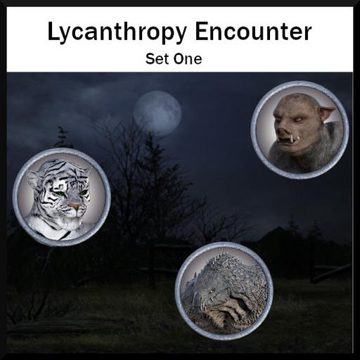 Lycanthropy Encounter Set 1