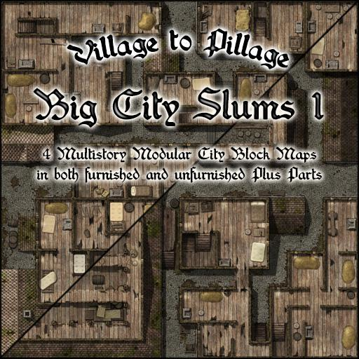 Village to Pillage: Big City Slums 1
