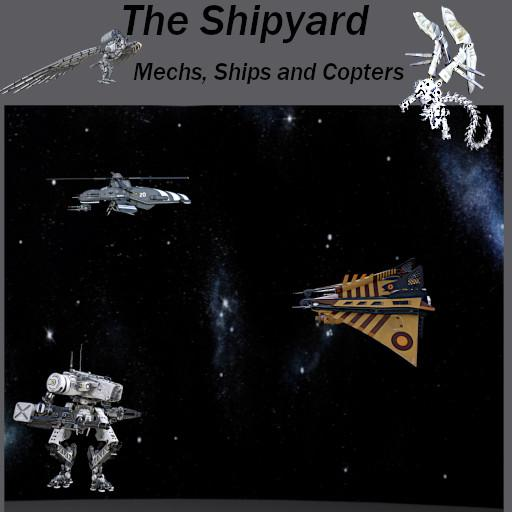 The Shipyard: Mechs, Hover and Copters