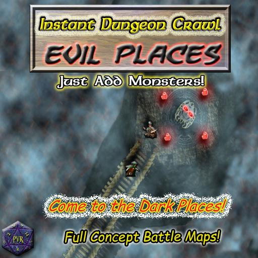 Instant Dungeon Crawl: Evil Places