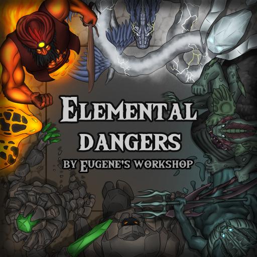 Elemental Dangers