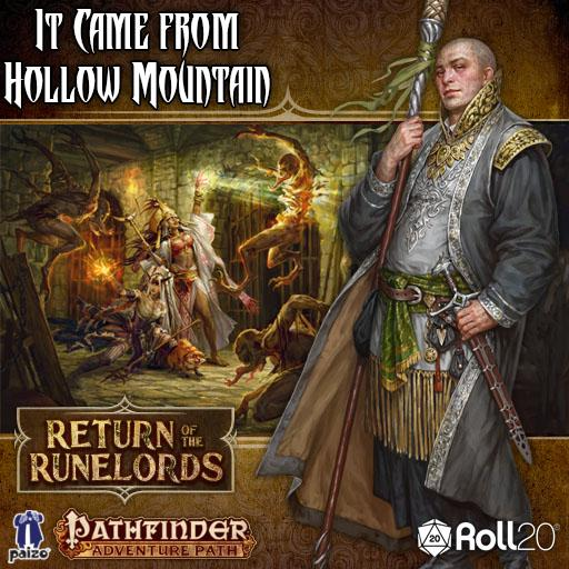 Return of the Runelords (2 of 6) - It Came From Hollow Mountain