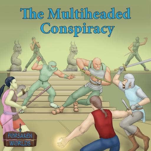 The Multiheaded Conspiracy