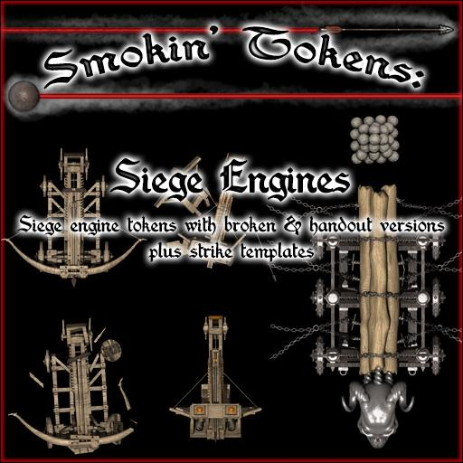 Smokin' Tokens: Siege Engines
