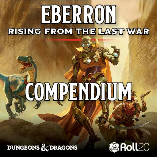 Eberron: Rising from the Last War Compendium
