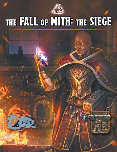 The Fall of Mith: the Siege