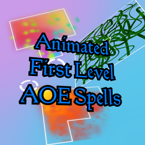 Animated First Level AOE Spells