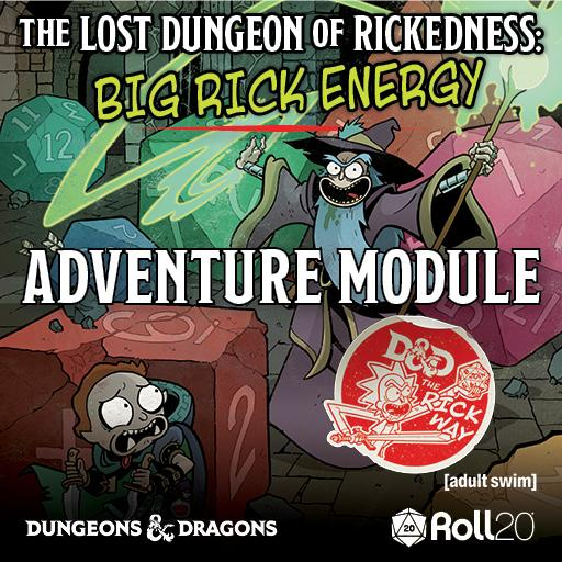 The Lost Dungeon of Rickedness: Big Rick Energy Module