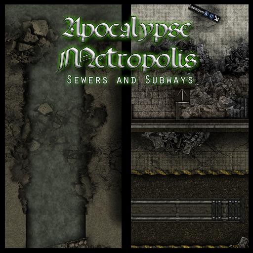 Apocalypse Metropolis: Sewers and Subways